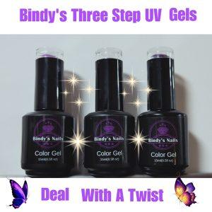 Bindy's Three Step UV Gels Deal With A Twist